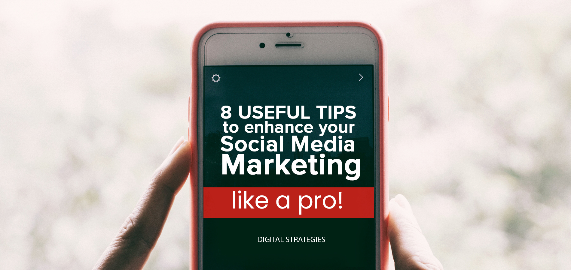 Tips to be the best at Social Media